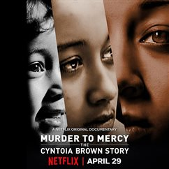 'Murder to Mercy: The Cyntoia Brown Story,'